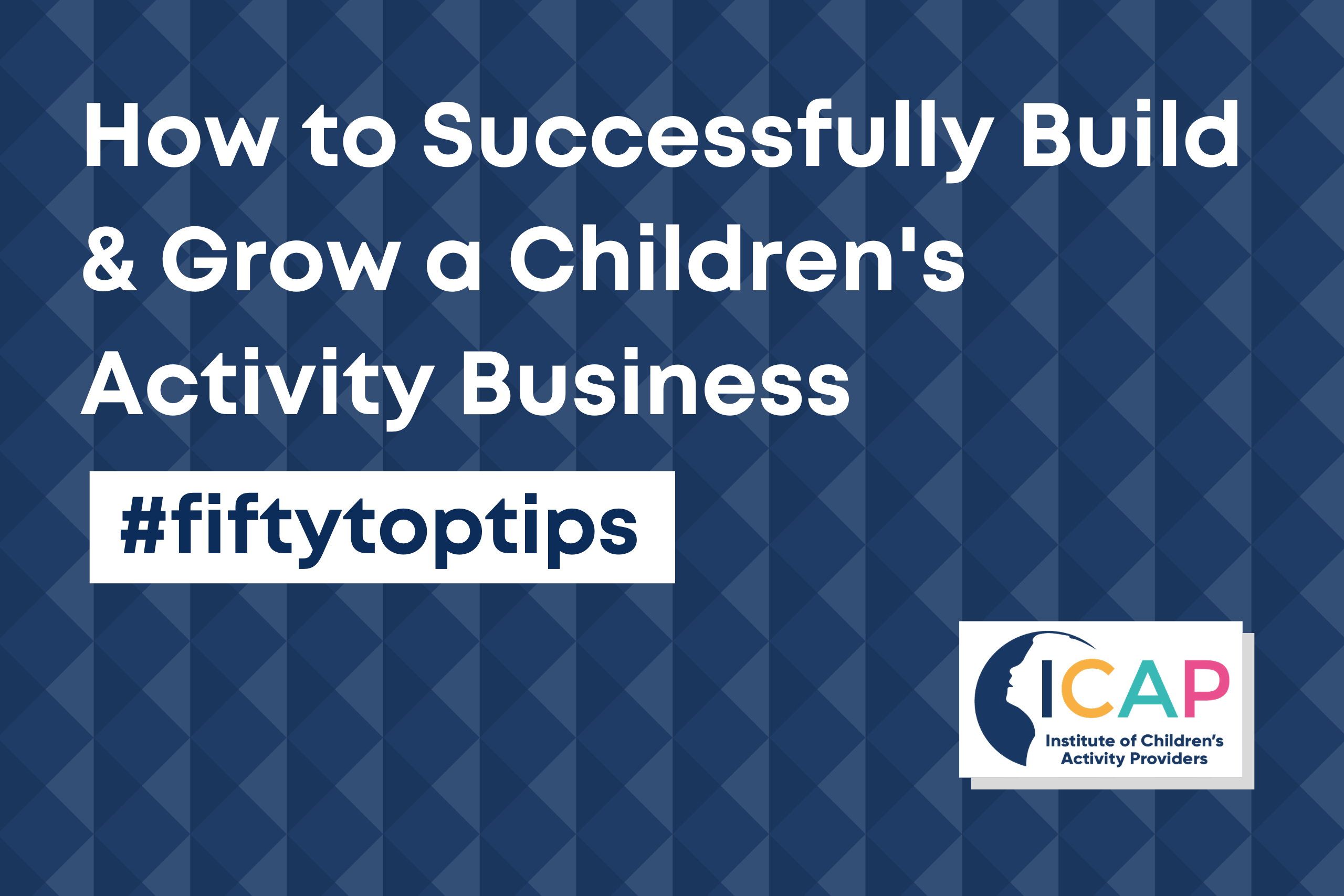 How to Successfully Build & Grow a Children's Activity Business